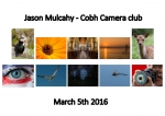 Jason Mulcahy LIPF, Cobh Camera Club
